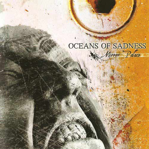 Oceans of Sadness - Mirror Palace