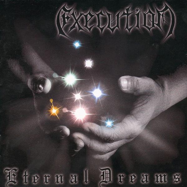 Execution - Eternal Dreams
