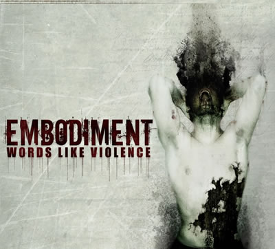Embodiment - Words like Violence