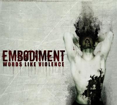 Embodiment - Words like Violence