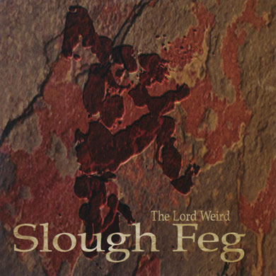 The Lord Weird Slough Feg - The Lord Weird Slough Feg