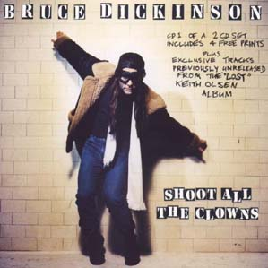 Bruce Dickinson - Shoot All the Clowns