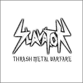 Slavator - Thrash Metal Warfare