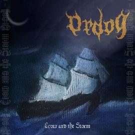 Ordog - Crow and the Storm