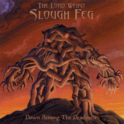 Slough Feg - Down Among the Deadmen