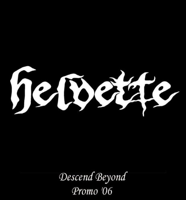 Helvette - Descend Beyond Promo '06