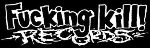 Fucking Kill Records