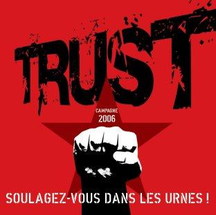 Trust - Soulagez-vous dans les urnes!
