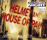 Helmet - Just Another Victim