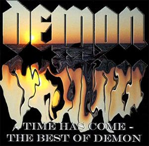 Demon - Time Has Come - The Best of Demon