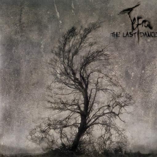 Tefra - The Last Dance