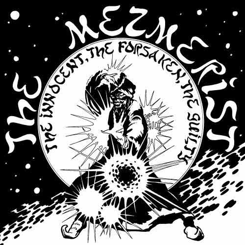 The Mezmerist - The Innocent, The Forsaken, The Guilty