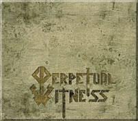 Perpetual Witness - Perpetual Witness