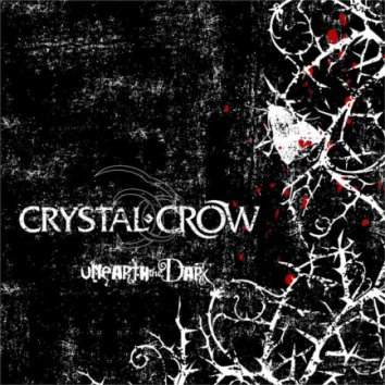 Crystal Crow - Unearth the Dark