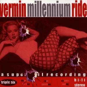 Vermin - Millennium Ride