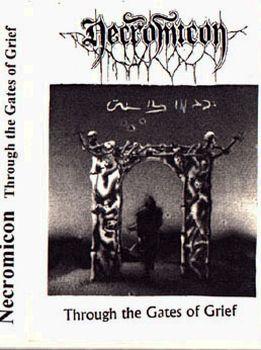 Necromicon - Through the Gates of Grief