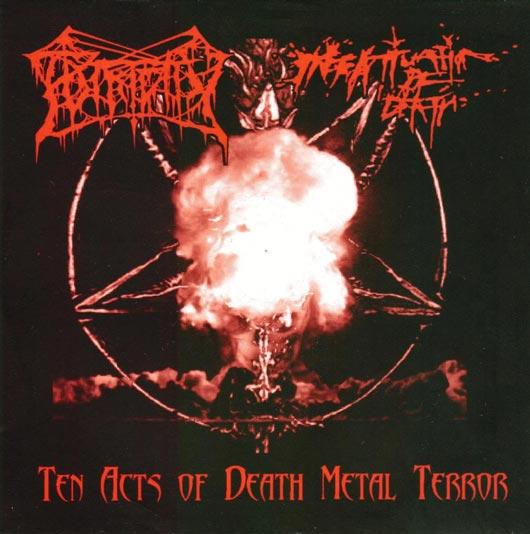 Putridity / Infatuation of Death - Ten Acts of Death Metal Terror