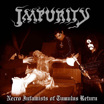 Impurity - Necro Infamists of Tumulus Return