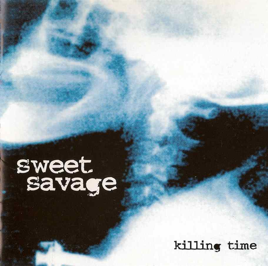 Sweet Savage - Killing Time