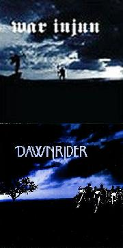 War Injun / Dawnrider - Dawnrider / War Injun