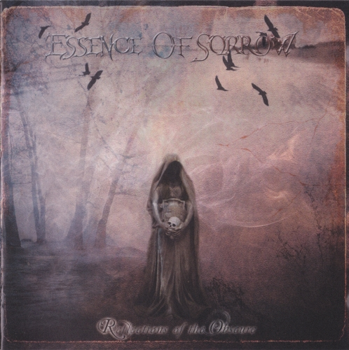 Essence of Sorrow - Reflections of the Obscure