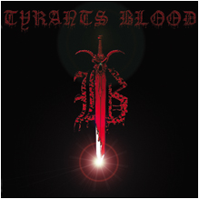 Tyrants Blood - Tyrants Blood