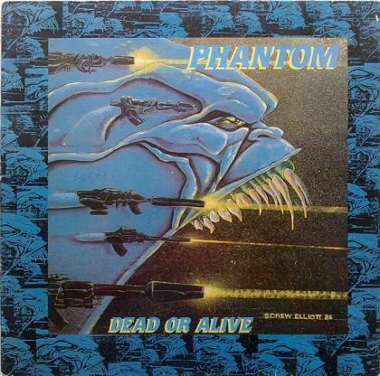 Phantom - Dead or Alive