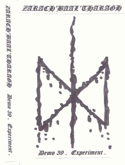 Zarach 'Baal' Tharagh - Demo 39 - Experiment