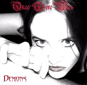 Once There Was - Demons