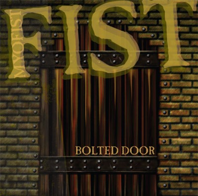 Fist - Bolted Door