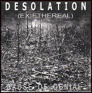 Desolation - Cause of Denial