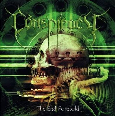 Conspiracy - The End Foretold