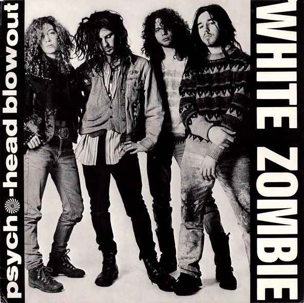 White Zombie - Psycho-Head Blowout