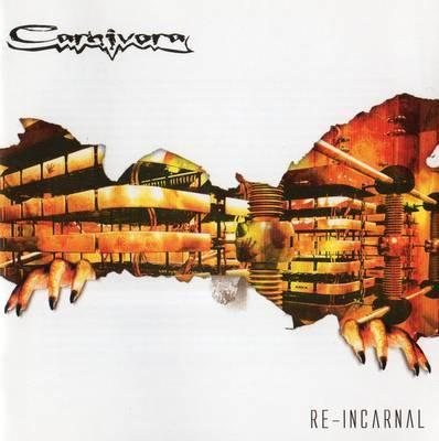 Carnivora - Re-Incarnal
