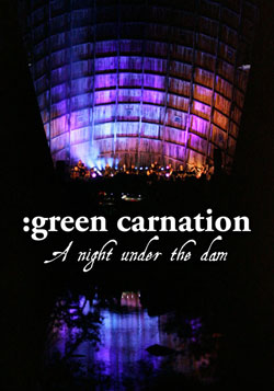 Green Carnation - A Night Under the Dam