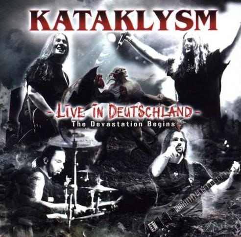 Kataklysm - Live in Deutschland - The Devastation Begins