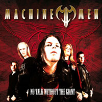 Machine Men - No Talk Without the Giant