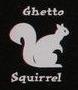 Ghetto Squirrel