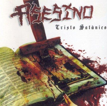 Asesino - Cristo Satánico