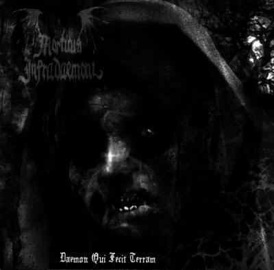Mortuus Infradaemoni - Daemon Qui Fecit Terram