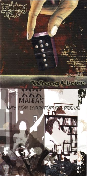 Embalming Theatre / XXX Maniak - Wrong Choice / Gay for Christopher Reeve