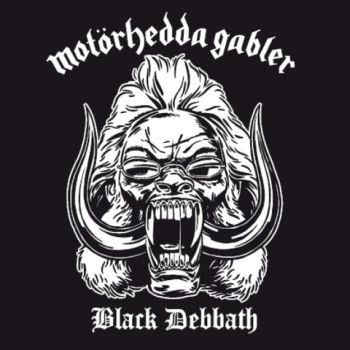 Black Debbath - Motörhedda Gabler