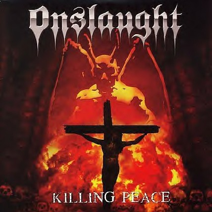 <br />Onslaught - Killing Peace