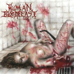 Human Bloodfeast - She Cums Gutted