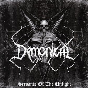 Demonical - Servants of the Unlight