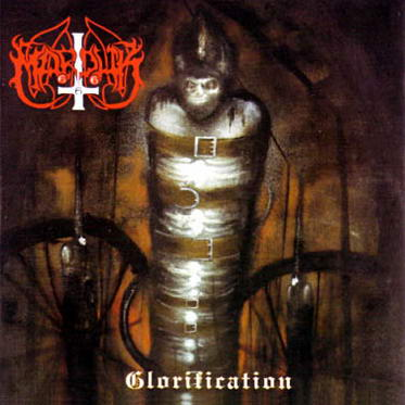 Encyclopaedia Metallum: The Metal Archives - Marduk - Glorification