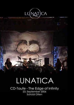 Lunatica - CD Taufe - The Edge of Infinity