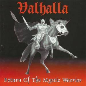 Valhalla - Return of the Mystic Warrior
