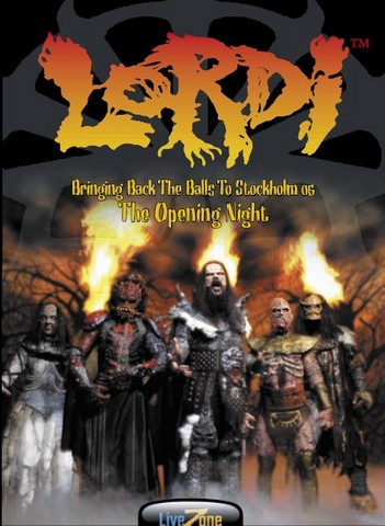 Lordi - Bringing Back the Balls to Stockholm: The Opening Night