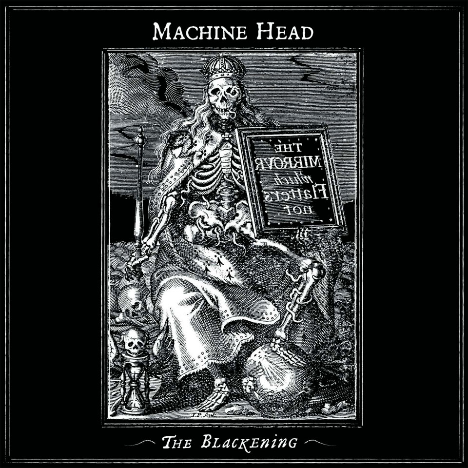 Machine Head — The Blackening (2007)